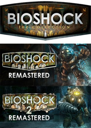 BioShock Remastered: Collection (2016) RePack от xatab