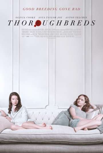 Чистокровные / Thoroughbreds (2017)