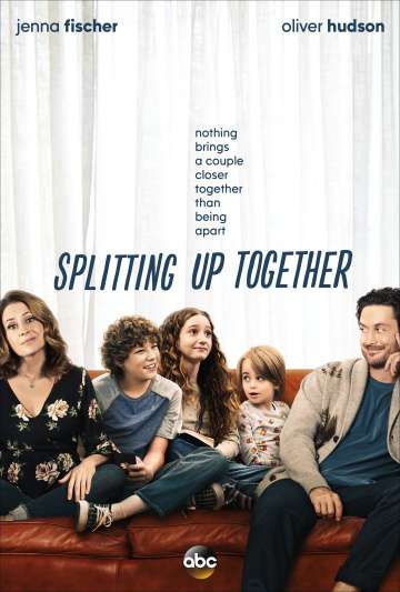 Разделенные вместе / Splitting Up Together (2018)