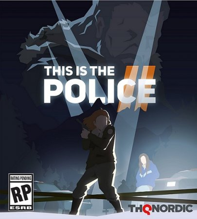 This Is the Police 2 [v 1.0.7] (2018) RePack от xatab