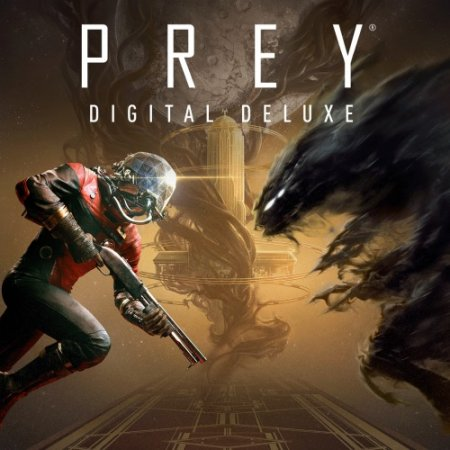 Prey: Digital Deluxe Edition (2017) Repack от xatab